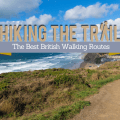 Best British Walking Routes